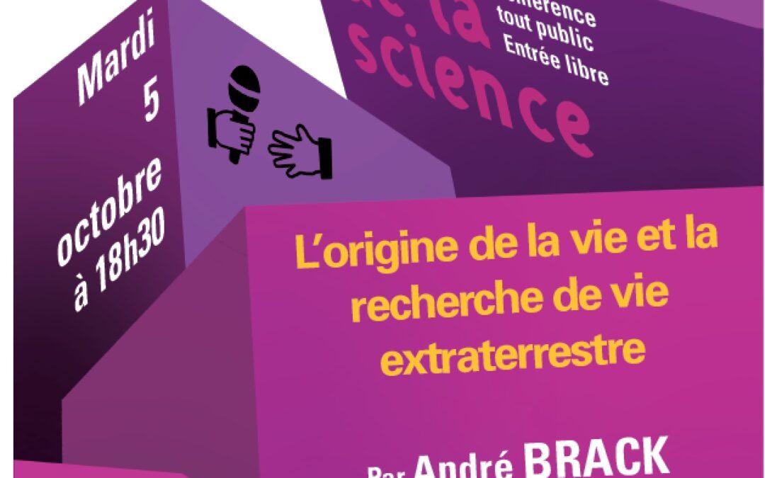 Conférence : L'Origine de la vie    Mardi 5 octobre à 18h30, Salle Senghor